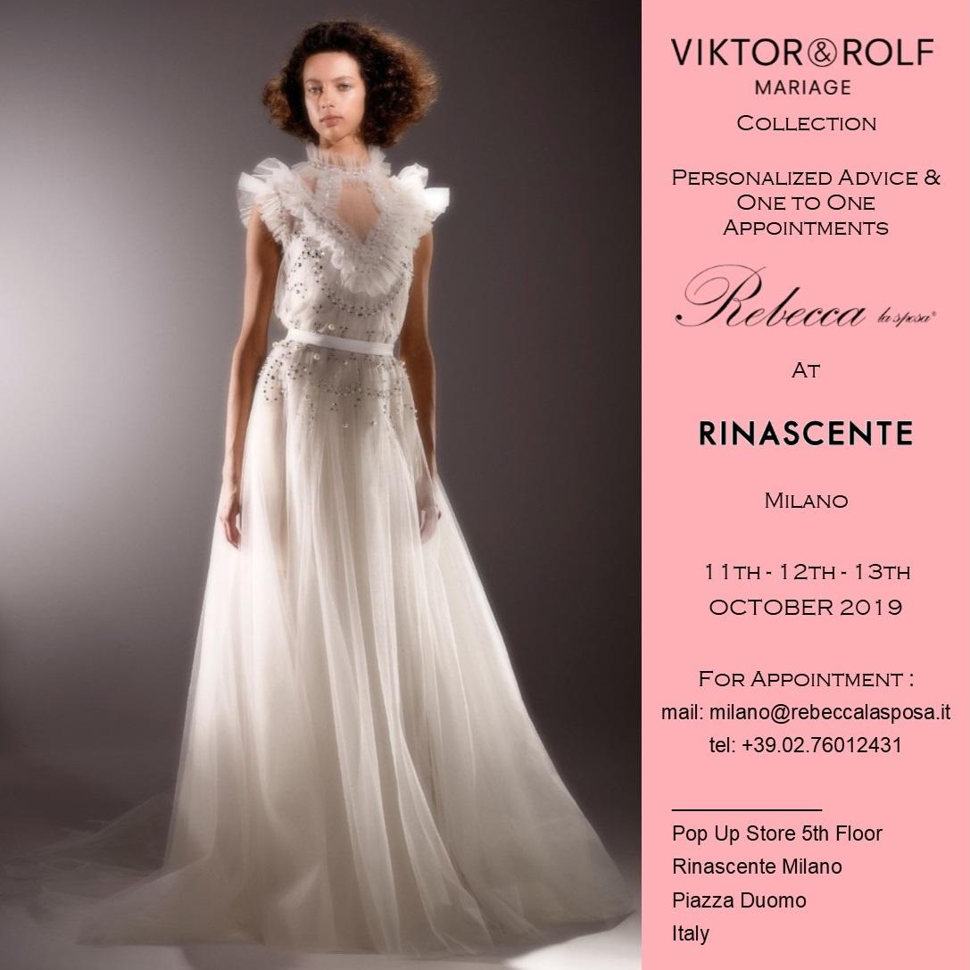 Rebecca la sposa - Viktor & Rolf 11-12-13 Ottobre 2019